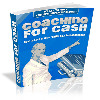 *ALL NEW!* Coaching For Cash - MASTER RESALE RIGHTS INCLUDED